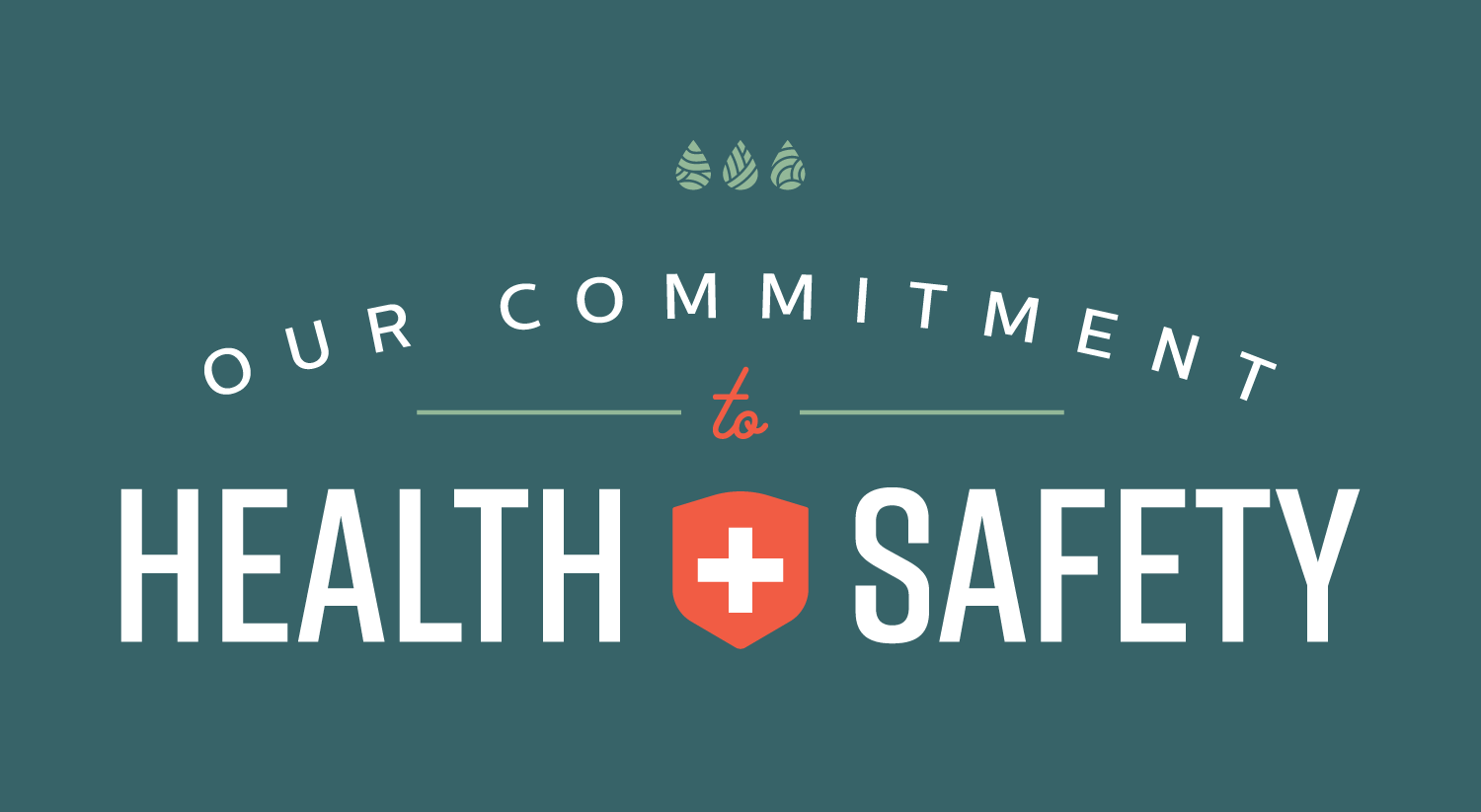 Our Commitment To Health Safety