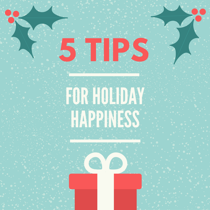 Banner Image for 5 Tips for Holiday Happiness