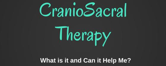 Banner Image for What is CranioSacral Therapy and How Can It Help Me?