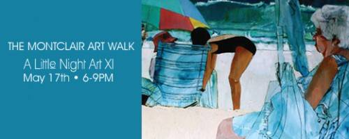"Banner Image for Come Join Us This Friday Night From 6-9pm for the Montclair Art Walk! ""A Little Night Art."""